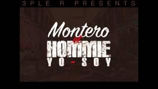 Montero el hommie - yo soy (mp3)