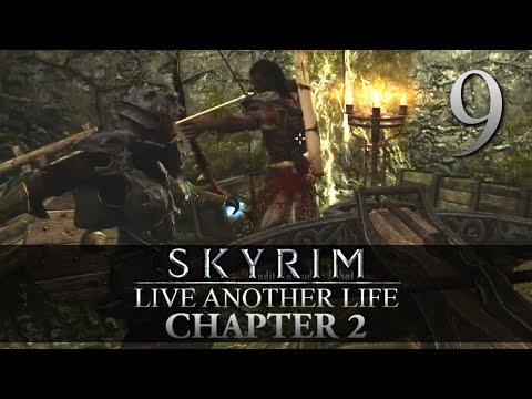 BANDIT NIGHT RAID! - Skyrim: Live Another Life Chapter 2 Let's Play 9 (Skyrim/Mods/PC)