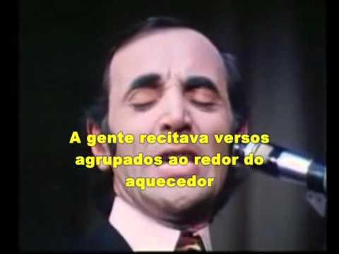 Charles Aznavour -  La Bohème  - legendas pt br  tradução