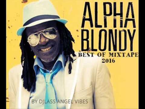 Alpha Blondy Best Of Mixtape (Part ) By DJLass Angel Vibes (June 2016)