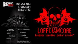 Loffciamcore @ Raving Rough Beats [20.09.2014 | Szczecin, PL]