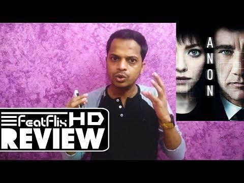 Anon (2018) Netflix Sci-Fi & Thriller Movie Review | FeatFlix