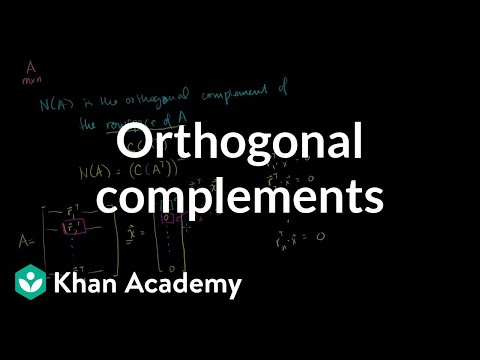 Orthogonal complements | Alternate coordinate systems (bases) | Linear Algebra | Khan Academy