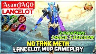 No Tank Meta, Lancelot MVP Gameplay [ AyamJAGO Lancelot ] Mobile Legends