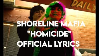 Shoreline Mafia - Homicide feat. Bandgang Lonnie Bands ( Lyrics)