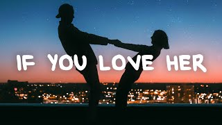 Forest Blakk - If You Love Her (Lyrics)