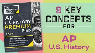 9 Key Concepts for AP U.S. History | Spring 2021 AP Exams | The Princeton Review