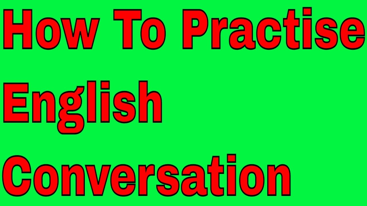 how to learn english conversation