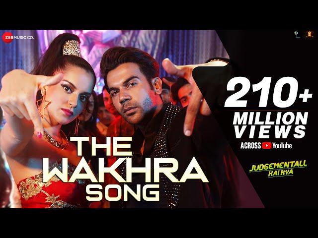 The Wakhra Song - Judgementall Hai Kya |Kangana R & Rajkummar R|Tanishk,Navv Inder,Raja Kumari