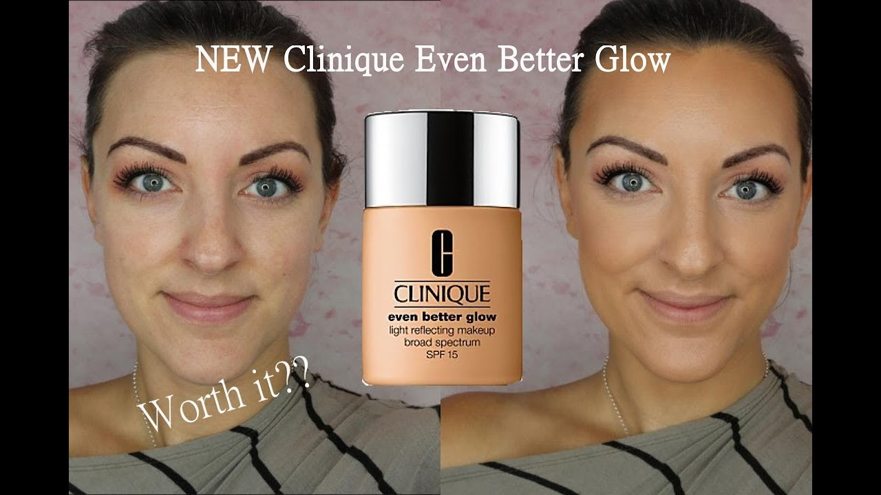 New Clinique Even Better Glow Foundation Review Demo Youtube