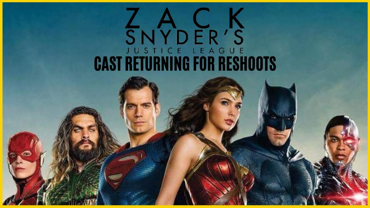 Zack Snyder's Justice League- Cast Returning for Reshoots/ Additional Shots!