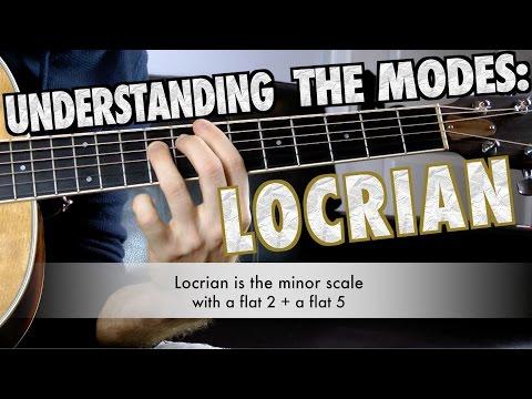 Understanding Modes Part 6: Locrian