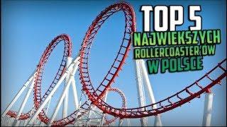 Top 5 największych rollercoasterów w Polsce