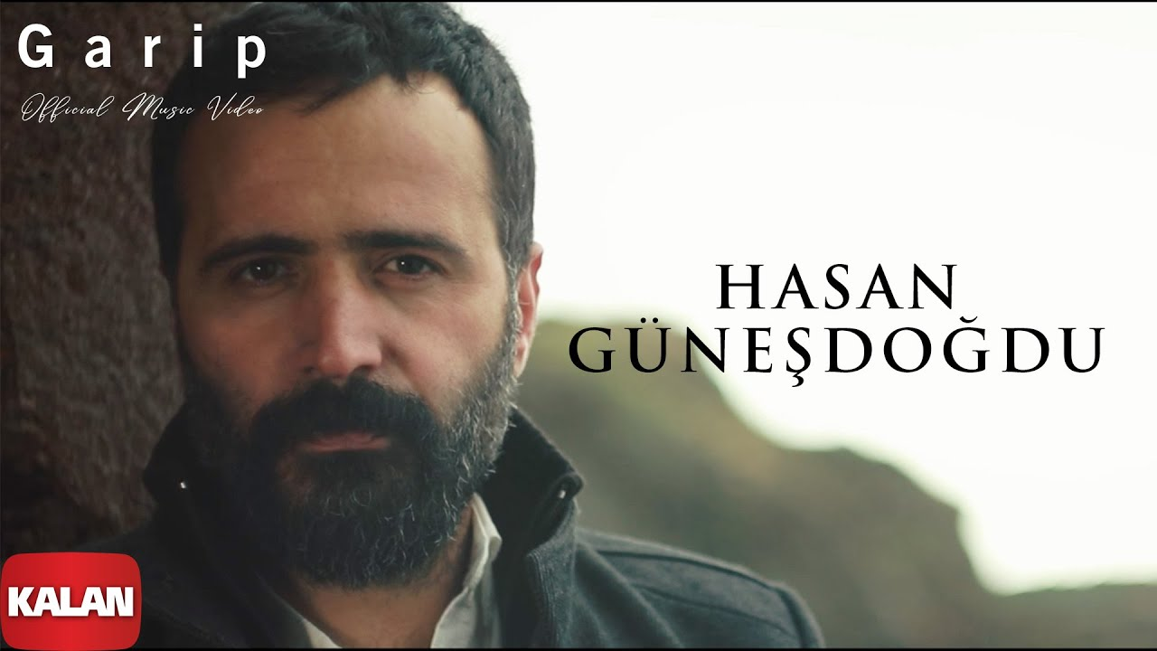 Hasan Güneşdoğdu Garip Official Music Video 2020
