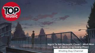 [AUDIO] Người Ta Nói (Acoustic Cover)