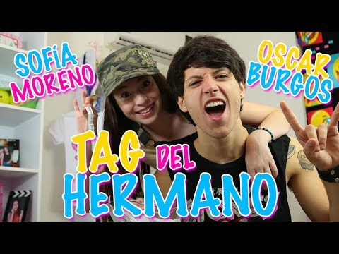 TAG del Hermano Sofia Moreno ft Oscar Burgos Jr.