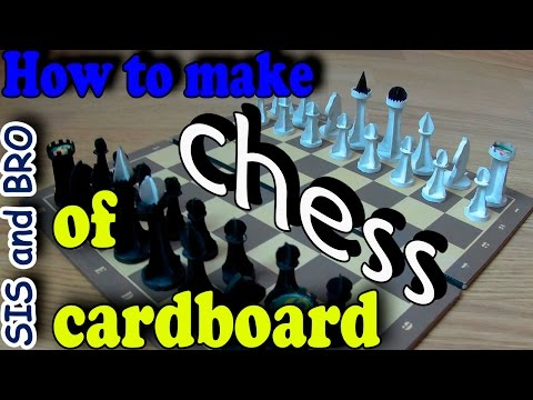 How to Make Chess of Cardboard. Handmade Cardboard Chess. St