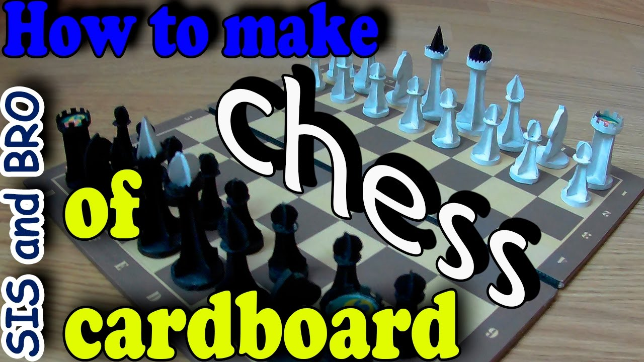 How To Make Chess Of Cardboard Handmade Cardboard Chess Step By Step
