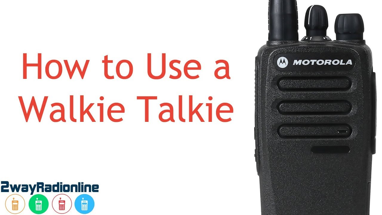 A Simple Guide to: How to use a Walkie Talkie