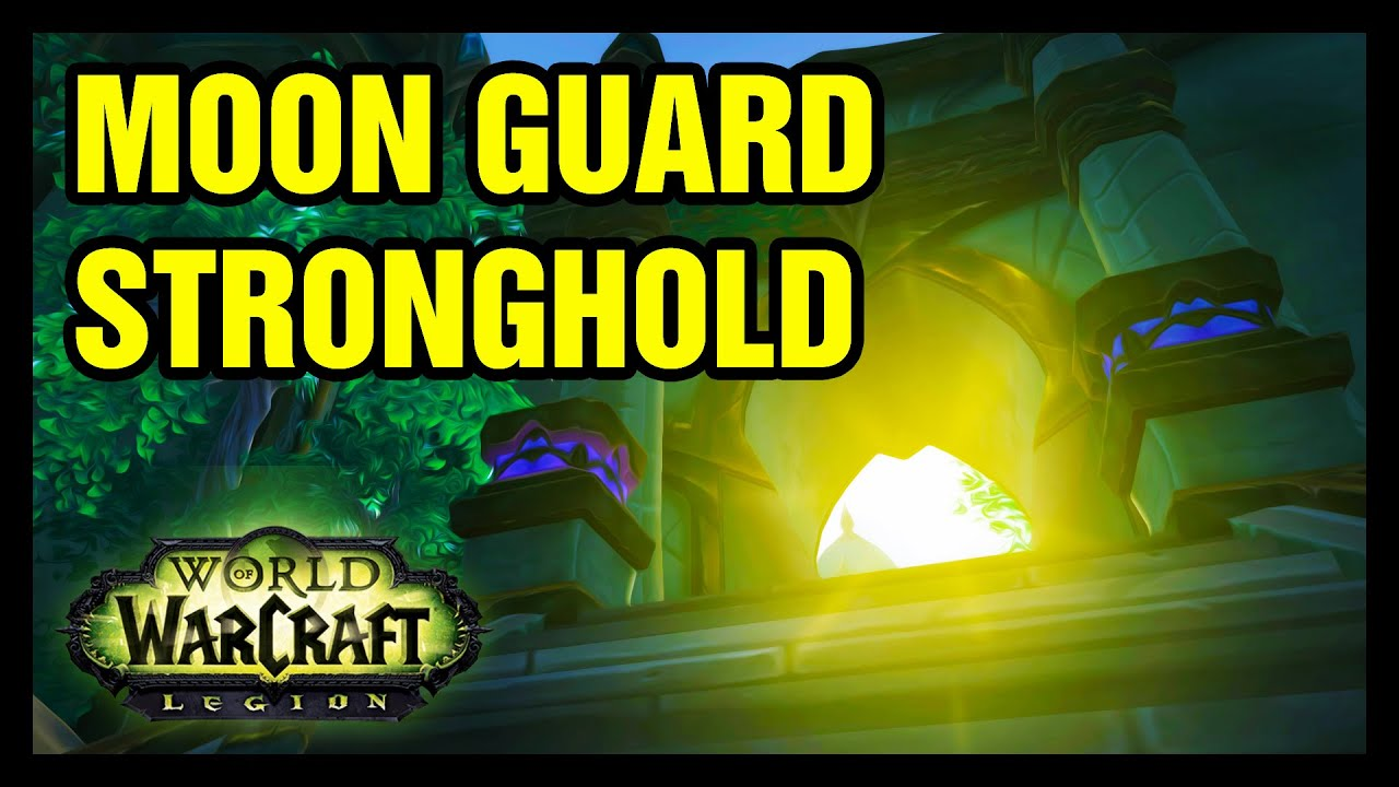Moon Guard Stronghold Explore Suramar Wow Youtube