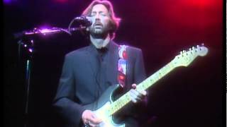 Eric Clapton Have You Ever Loved A Woman 24 Nights