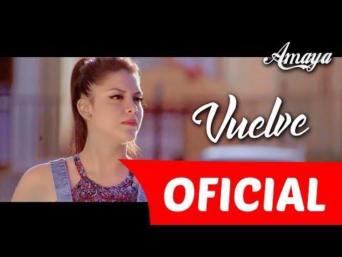 Vuelve - Amaya Hnos (VIDEOCLIP OFICIAL)