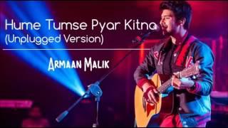 Hume Tumse Pyar Kitna | Armaan Malik | Unplugged Version | Armaan Malik Unplugged