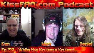 KissFAQ Podcast Ep.210 - KISS Kurrent Affairs and Thoughts