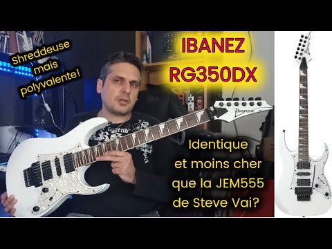 Test : guitare IBANEZ RG350DX