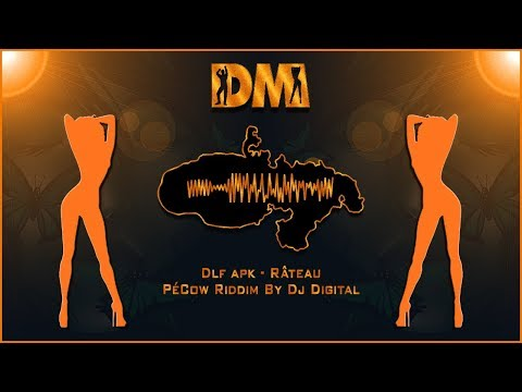 Dlf apk - Râteau - PéCow Riddim By Dj Digital (Preview)