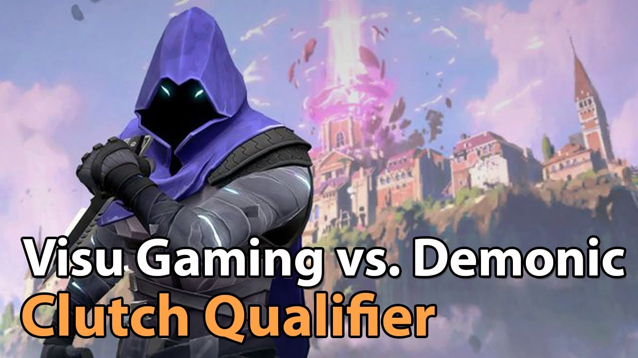 ► Valorant Esports - Clutch Qualifier Semi-Final - Visu Gaming vs. Demonic
