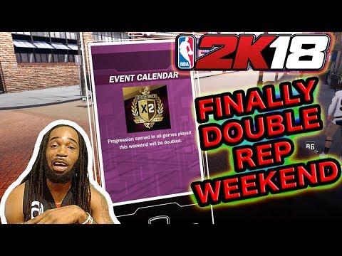 NBA 2K18  - DOUBLE REP WEEKEND FINALLY