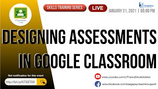 Designing Assessments in Google Classroom