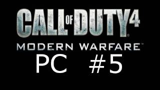 Call of Duty 4: Modern Warfare PC Campaign Walkthrough Episode 5: Charlie Don