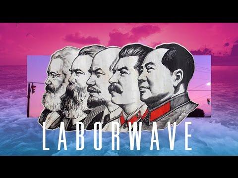 ☭ LABORWAVE ☭ - communist vaporwave album