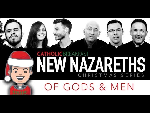 New Nazareths 03 - Of Gods and Men