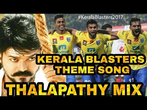Kerala Blasters Theme Thalapathy Mix | Kalippu Theme |