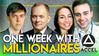 One week with millionaires. The place that