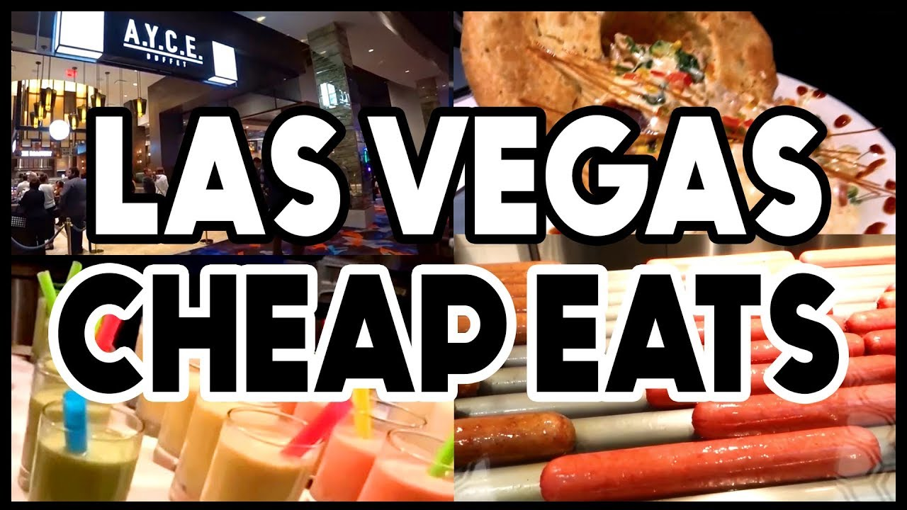 Best Places To Eat In Las Vegas On A Budget