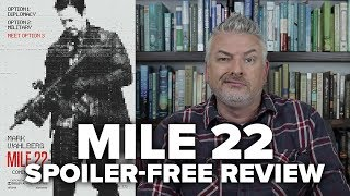 Mile 22 Movie Review (No Spoilers) - Movies & Munchies