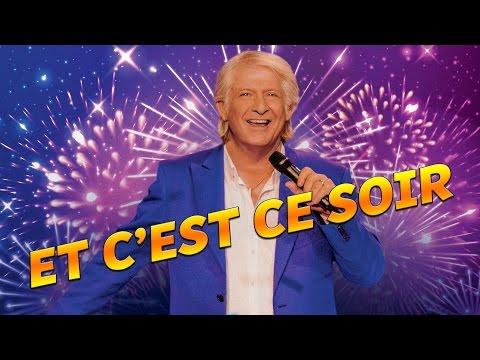 ET C'EST CE SOIR - Single Nouvel Album Patrick Sébastien