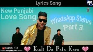 Lahore ( Chain Mera Le Gayi Aa ) 💖 Punjabi Love Song WhatsApp Status Part 3 💖