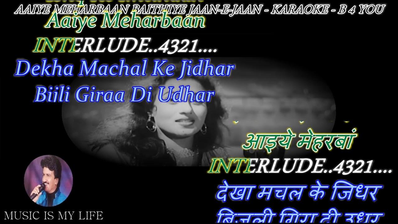 Aaiye Meherbaan Baithiye Jaane Jaan Lyrics Mp3