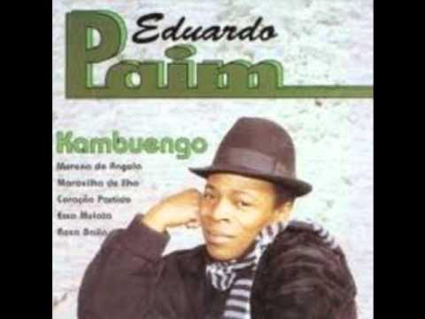 Eduardo Paim - Morena De Angola