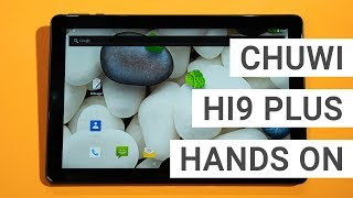 Chuwi Hi9 Plus Hands On & First Impressions