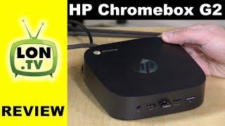 HP Chromebox G2 Review - Intel Kaby Lake Powered ChromeOS Desktop 2018