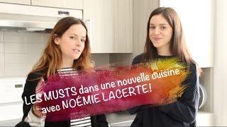 LES MUSTS dans une nouvelle cuisine avec NOÉMIE LACERTE