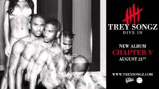Trey Songz - Dive In [Official Audio]