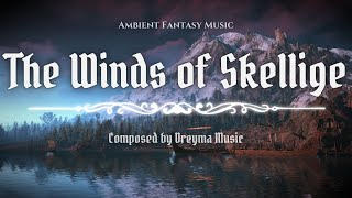 Witcher 3 Skellige Music: The Winds Of Skellige (With Lyrics) - Fan Made