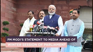 PM Modi's statement to media ahead of Winter Session of Parliament
